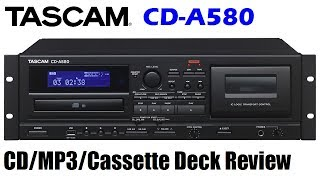 New TASCAM CD-A580 CD/MP3/cassette deck review
