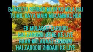 Ek Mulaqat Lyrics Written From (MS MUSICS)