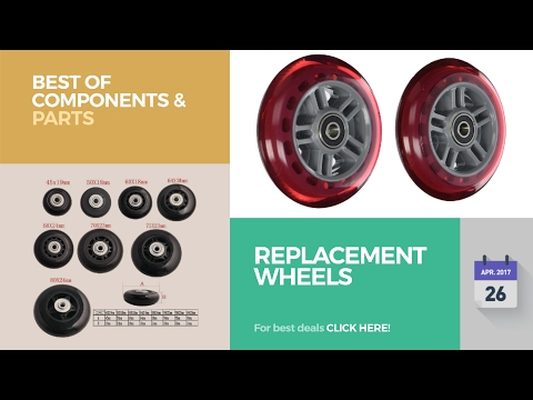 Replacement Wheels Best Of Components & Parts