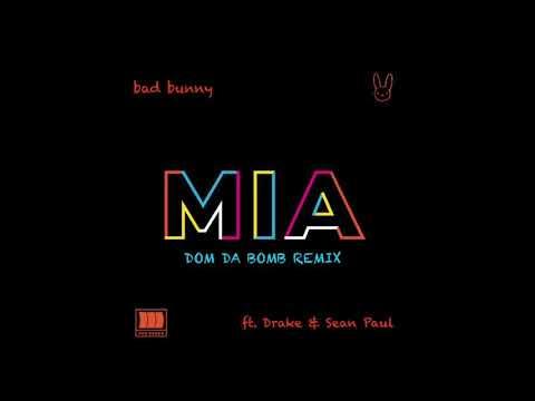 Bad Bunny, Drake - Mia Feat. Sean Paul