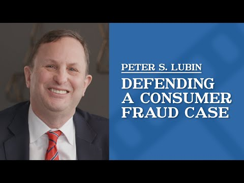 video thumbnail Defending a Consumer Fraud Case | Peter Lubin