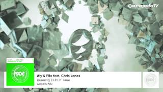 Aly & Fila Feat Chris Jones   Running Out Of Time (Original Mix)