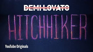 "Demi Lovato   ""Hitchhiker"" Lyric Video"