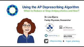 Using the Antipsychotic (AP) Deprescribing Algorithm