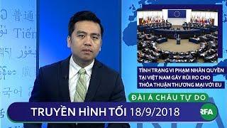 Tin tức   Tình trạng Việt Nam vi phạm nhân quyền gây rủi ro cho thỏa thuận thương mại với EU