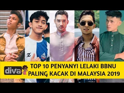 Top 10 Penyanyi Lelaki BBNU Paling Kacak Di Malaysia 2019