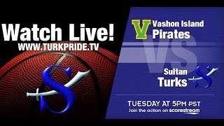 Lady Turk Basketball - Sultan vs. Vashon Island