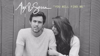 Alex & Sierra - You Will Find Me (Audio)