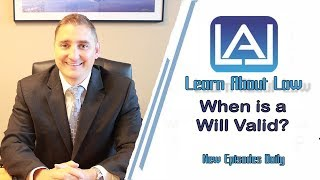 What Makes a Will Valid? Learn About Law