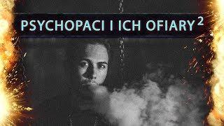 Psychopaci i ich ofiary #2