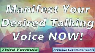 Desired Talking Voice and Accent - 3rd Formula [Affirmation+Frequency] - INSTANT RESULTS