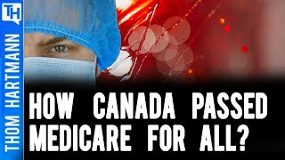 How Canada Passed Medicare For All