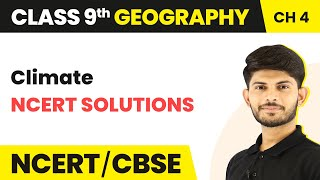 Climate - NCERT Solutions | Class 9 Geography