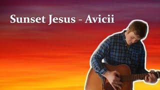 Lời Dịch Bai Hat Sunset Jesus Avicii