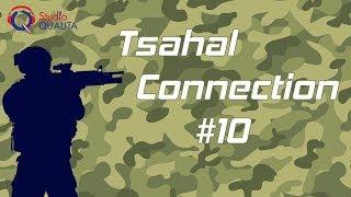 Tsahal connection #10 - Les olim Hadashim volontaires dans Tsahal