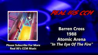 Barren Cross - In The Eye Of The Fire (HQ)