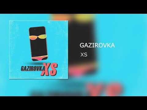 Gazirovka Xs