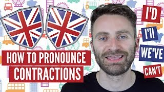 How To Pronounce CONTRACTIONS | ENGLISH PRONUNCIATION