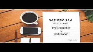 SAP GRC 12.0 Implementation  | Access control | Day 1 -GRC Introduction