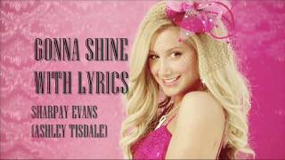 Sharpay's Fabulous Adventure - Sharpay Evans - Gonna Shine with LYRICS [FULL SONG]