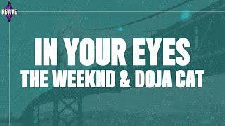 The Weeknd, Doja Cat - In Your Eyes (Remix) Lyrics
