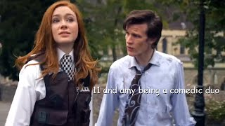 The Doctor And Amy Pond Being A Comedic Duo