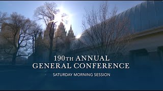 April 2020 General Conference - Saturday Morning Session