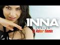 INNA - Heaven | Asher Remix