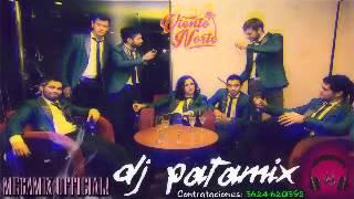 Dj Patmix - Viento Norte Megamix Official