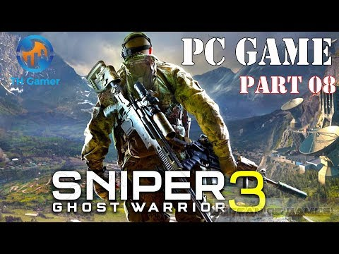 Sniper: Ghost Warrior 3 - PC games - part 8 - [The Right Hand Mission ] - TH Gamer