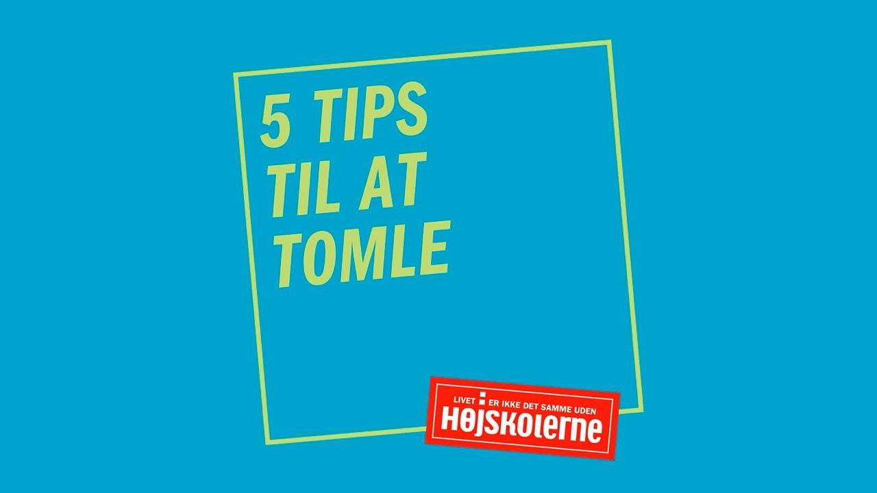 5 tips til at tomle