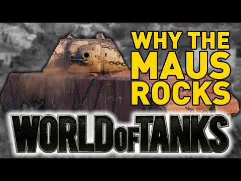 Why the MAUS still ROCKS in World of Tanks!