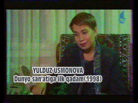 Yulduz Usmonova- Dunyo  san'atiga ilk qadam(1998)
