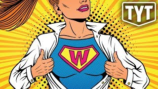 Female Superheroes Are Helping Women Become THIS...