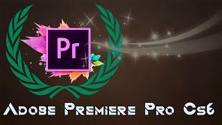 Adobe Premiere Pro CS6 Descargar