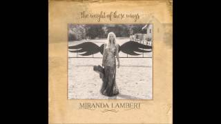 Gambar cover Miranda Lambert ~ For The Birds (Audio)