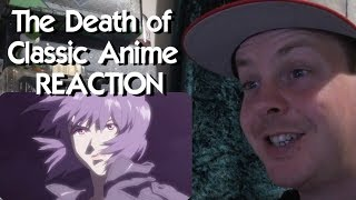 The Death of Classic Anime REACTION