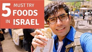 Don't Miss These Foods in Israel
