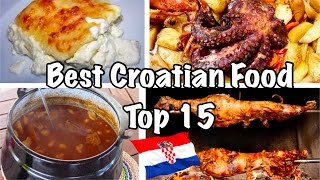 Best Food From Croatia Top 15, 2020