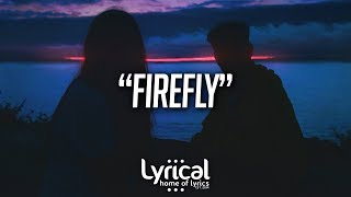 Jeremy Zucker   Firefly (Lyrics)