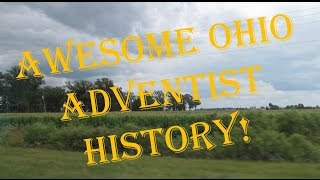 Awesome Ohio Adventist History!