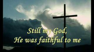 He's been faithful to me.wmv