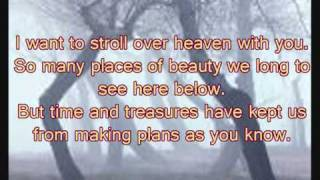 I WANT TO STROLL OVER HEAVEN WITH YOU WITH LYRICS