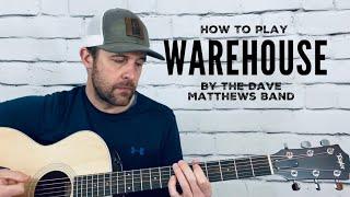 Warehouse-Guitar Tutorial-Dave Matthews Band