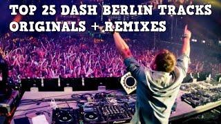 [Top 25] Best Dash Berlin Tracks [2017] [Originals + Remixes]