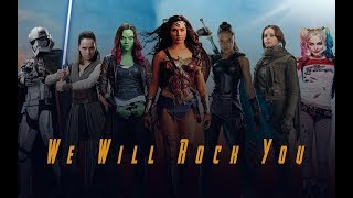 We Will Rock You (Women Warriors Tribute)