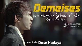 Download lagu Demeises Kirimkanlah Sebuah Cinta Mp3