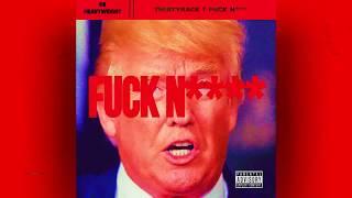Thirtyrack - Fuck Nigga