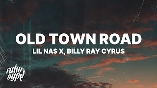 Lil Nas X, Billy Ray Cyrus   Old Town Road (Remix) (Lyrics)