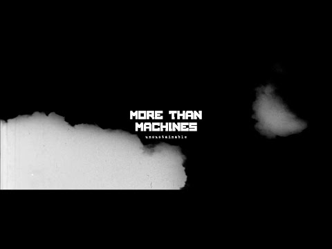 More Than Machines - Unsustainable (Official Music Video) online metal music video by MORE THAN MACHINES